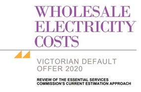 Wholesale Electricity Costs Victorian Default Offer 2020